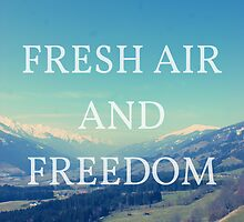 Fresh Air And Freedom by LPinchh