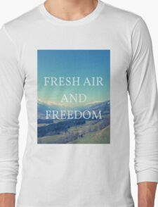 Fresh Air And Freedom Long Sleeve T-Shirt
