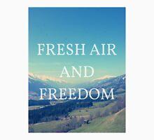 Fresh Air And Freedom Unisex T-Shirt