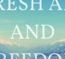 Fresh Air And Freedom Sticker