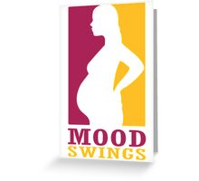 Mood swings Greeting Card