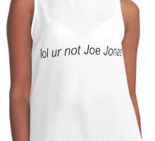 Lol ur not Joe Jonas Contrast Tank