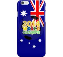 2014 World Champs Ball - Australia iPhone Case/Skin