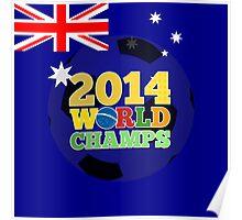 2014 World Champs Ball - Australia Poster