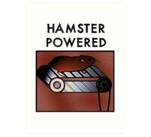 Hamster powered Art Print