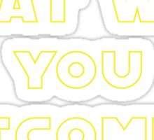 Rogue One- What Will You Become? Outline Sticker