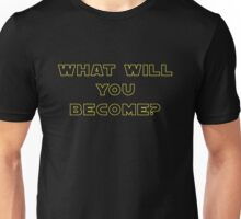 Rogue One- What Will You Become? Outline Unisex T-Shirt