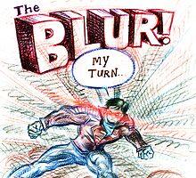 The Blur! by Lincke