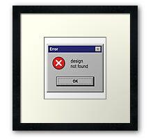 Design Not Found Windows Retro. Framed Print
