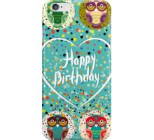 Happy birthday owls iPhone Case/Skin