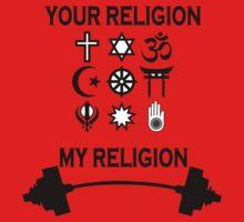 my religion your religion bodybuilding by joba1366