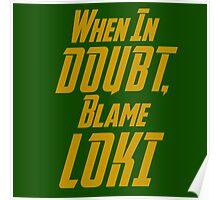 Blame Loki  Poster