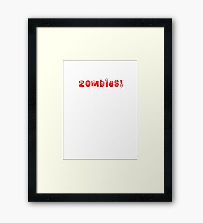Zombies! Framed Print