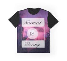 Normal is Boring - Tumblr Graphic T-Shirt