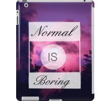 Normal is Boring - Tumblr iPad Case/Skin
