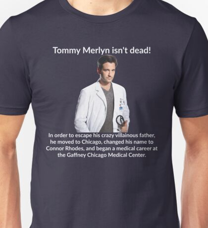 Tommy Merlyn Isn't Dead! Unisex T-Shirt