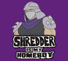 Shredder Is My Homeboy by Powder