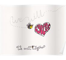 We will bee together Poster