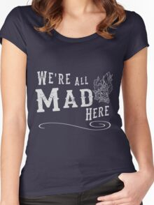 We're All Mad Here - Indie DevStock 2016 Women's Fitted Scoop T-Shirt