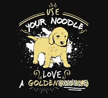 Use Your Noodle, Love a Goldendoodle  Classic T-Shirt