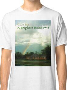 Brighter Rainbow Classic T-Shirt