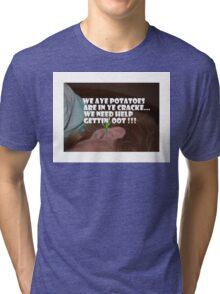 Ear Potatos Tri-blend T-Shirt