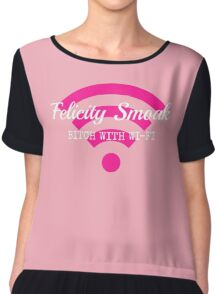 Felicity Smoak - Bitch With Wi-Fi - White Text Version Chiffon Top
