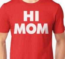HI MOM Shirt [White Ink] | FRESH Unisex T-Shirt