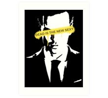 Jim Moriarty Dead is the new sexy Art Print