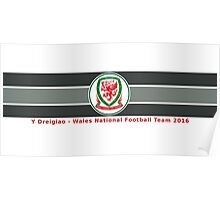 Y Dregiao - Wales National Football Team Poster