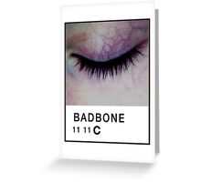 Bad Bone (Pantone) Closed Eyelid 11:11 Greeting Card