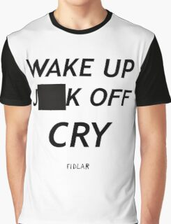 FIDLAR wake up ___ off cry censored shirt as seen on tv  Graphic T-Shirt