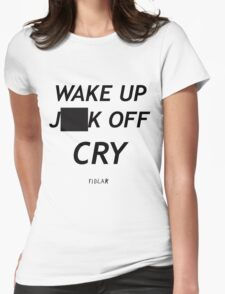 FIDLAR wake up ___ off cry censored shirt as seen on tv  Womens Fitted T-Shirt