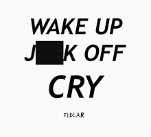 FIDLAR wake up ___ off cry censored shirt as seen on tv  Unisex T-Shirt
