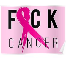 F*CK Breast Cancer! Poster