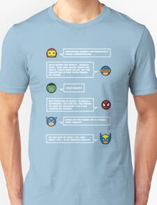 The worlds mightiest heroes... T-Shirt