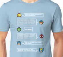 The worlds mightiest heroes... Unisex T-Shirt