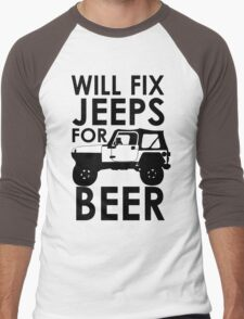 Will Fix Jeeps for Beer Men's Baseball ¾ T-Shirt