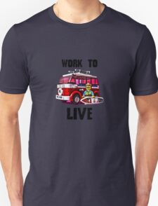 Work to live #YOLO T-Shirt