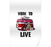 Work to live #YOLO Poster