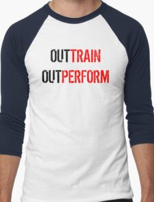 Out Train Out Perform T-Shirt