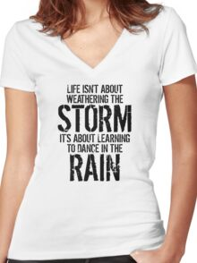 Learning To Dance In The Rain Women's Fitted V-Neck T-Shirt