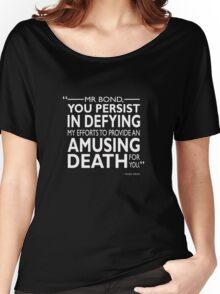 007 - An Amusing Death Women's Relaxed Fit T-Shirt