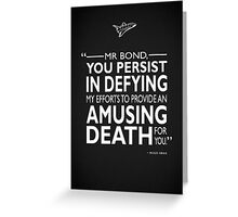 007 - An Amusing Death Greeting Card