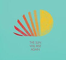 Sun will rise again by Budi Satria Kwan