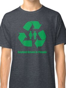 Soylent Green is People Classic T-Shirt