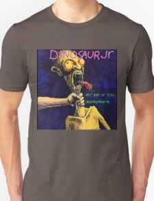 get out of this instrumental - dinosaur jr Unisex T-Shirt