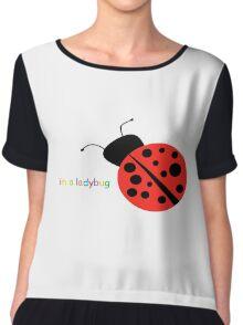 im a ladybug Chiffon Top