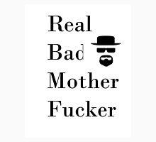 Real Bad Mother Fucker Heisenberg Unisex T-Shirt