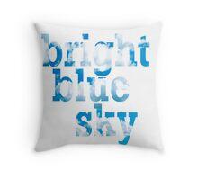 Bright, blue sky Throw Pillow